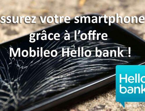 Assurez un smartphone avec l'offre Mobileo Hello bank!