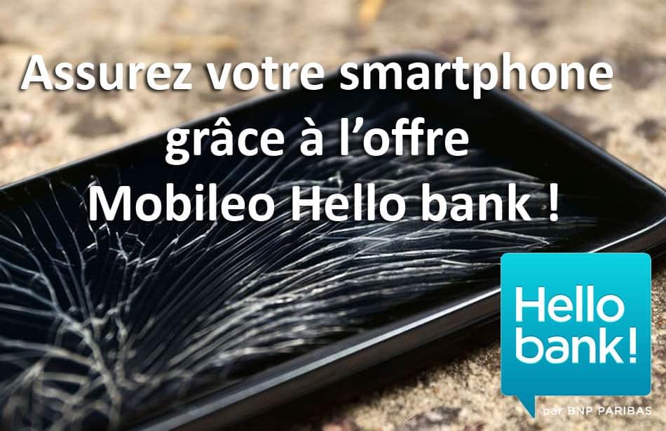 Assurez votre smartphone offre Mobileo Hello bank
