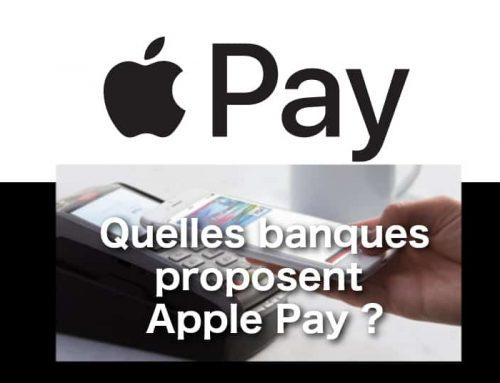 Quelles banques proposent Apple Pay ?