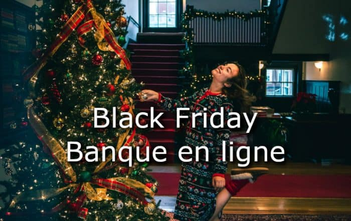 Black Friday banque en ligne