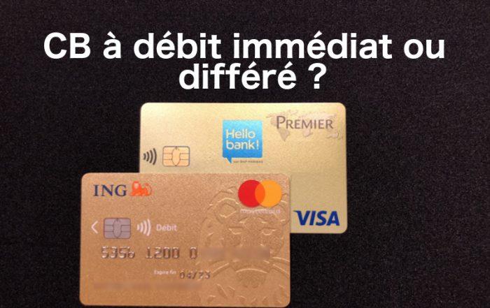 carte bancaire débit immédiat ou différé