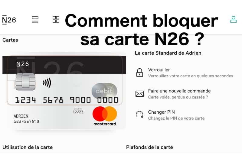 Carte Bancaire Volee.Comment Bloquer Sa Carte Bancaire N26 01 Banque En Ligne