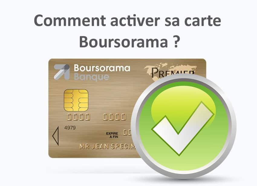 comment activer sa carte bancaire boursorama    u2013 01 banque en ligne