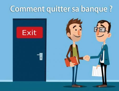 Comment quitter sa banque ?