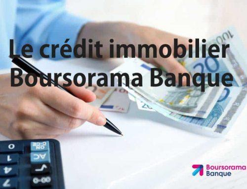 Crédit immobilier Boursorama Banque