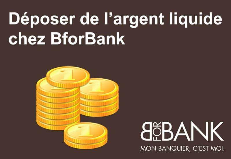 Déposer de l'argent liquide chez BforBank