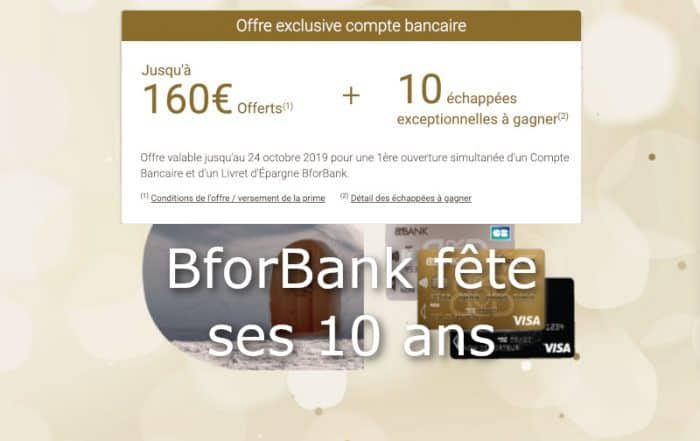Offre 10 ans BforBank