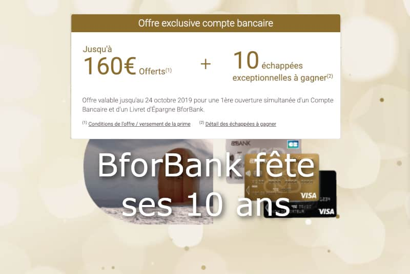 Offre 10 ans BforBank