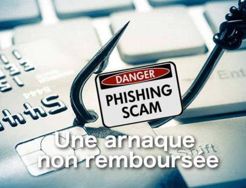 Phishing : une arnaque non remboursée