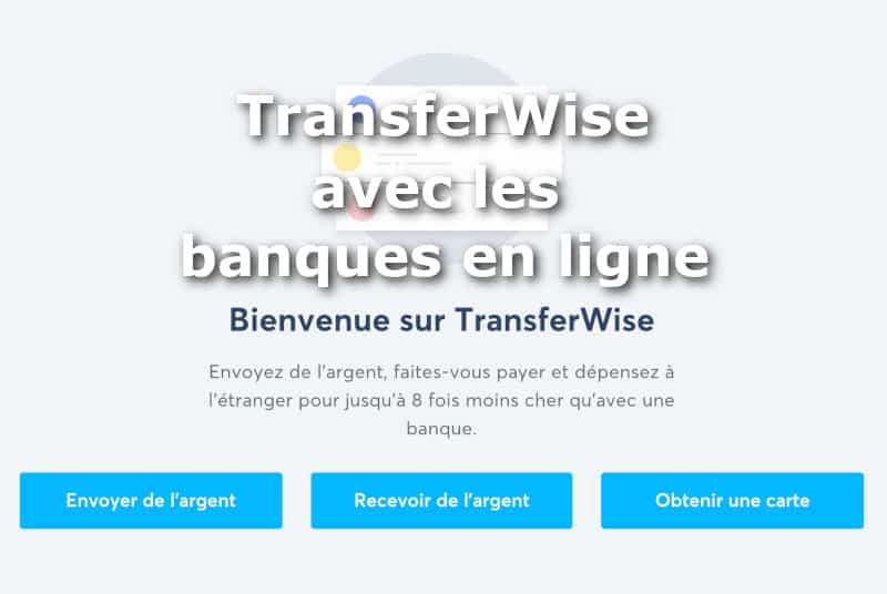 TransferWise banques en ligne