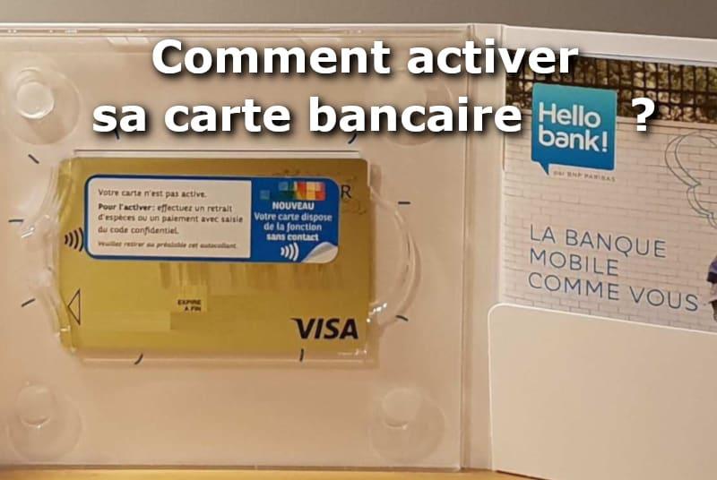 comment activer sa nouvelle carte bancaire Comment activer sa carte bancaire Hello bank ? – 01 banque en ligne