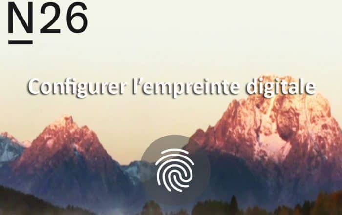Configurer empreinte digitale n26