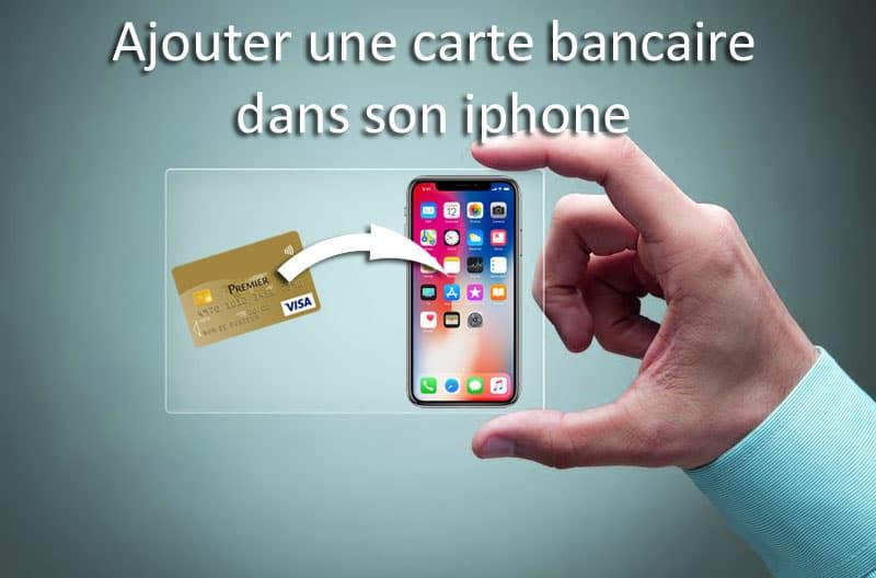 comment ajouter sa carte bancaire sur son iphone    u2013 01 banque en ligne