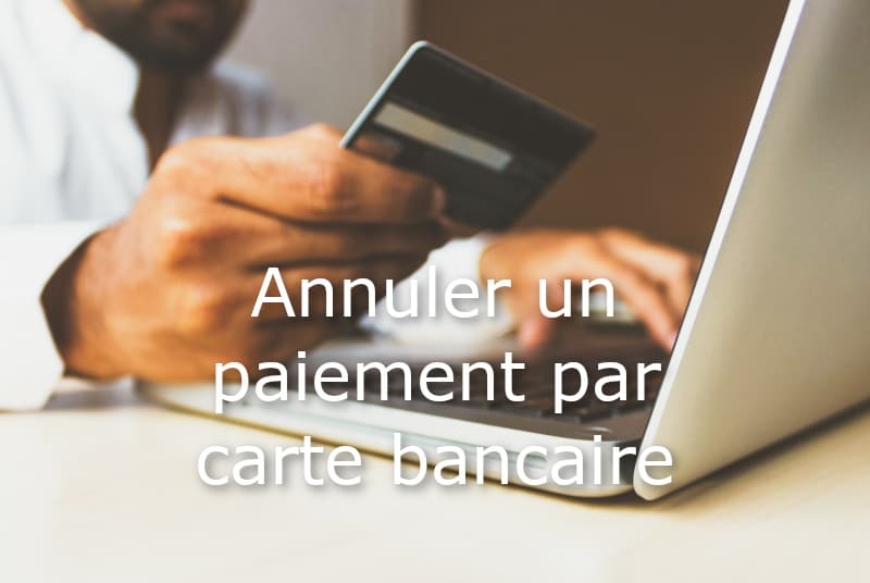 annuler operation carte bancaire