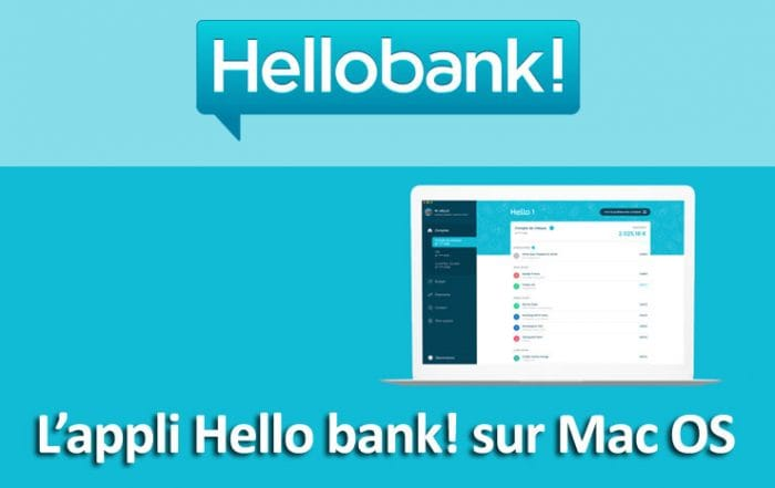 Application Hello bank sur Mac OSX