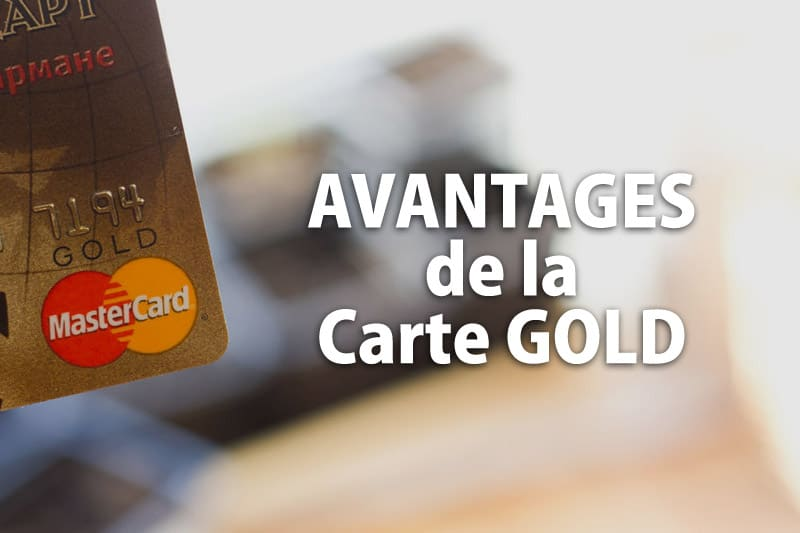 Avantage carte gold