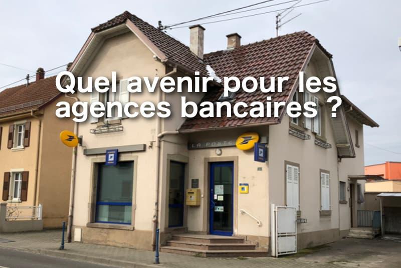 avenir agences bancaires