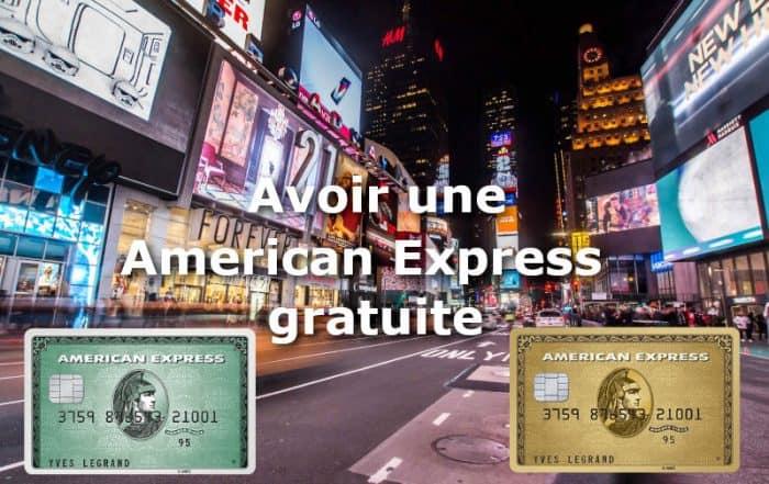 avoir american express gratuite