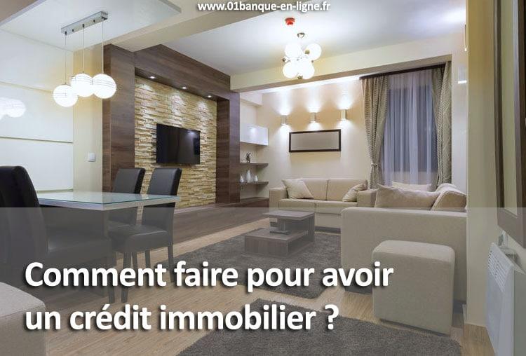 Avoir un crédit Immobilier