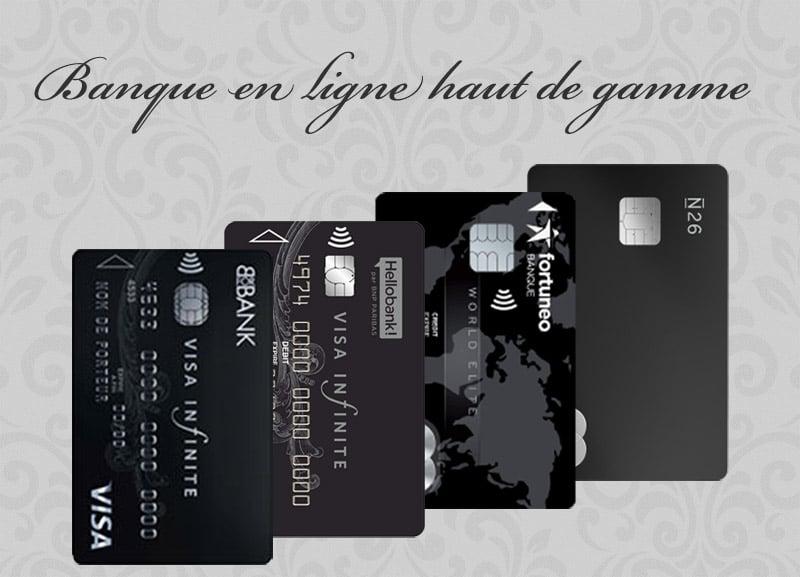 Carte Bleue Infinite Gratuite.Banque En Ligne Haut De Gamme Laquelle Choisir 01