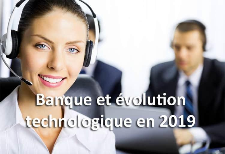 Banque et évolution en  2019