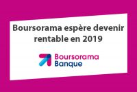 Boursorama rentable 2019