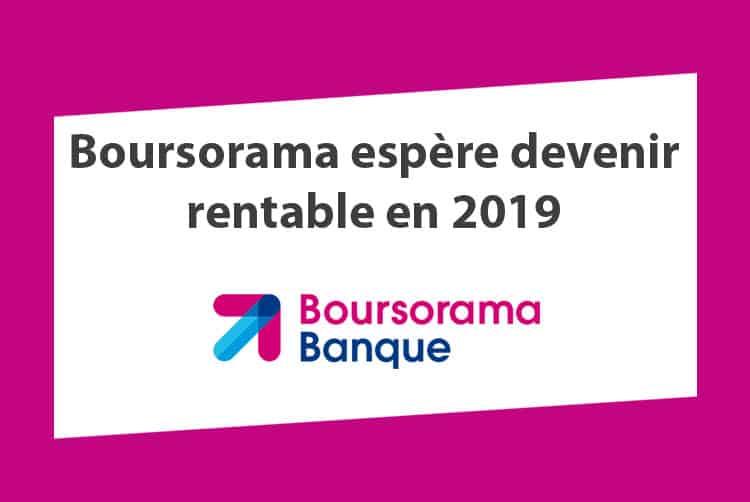 Boursorama rentable 2019