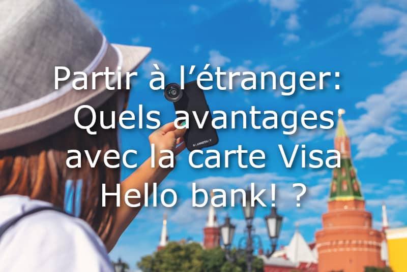 carte visa hello bank partir a l etranger