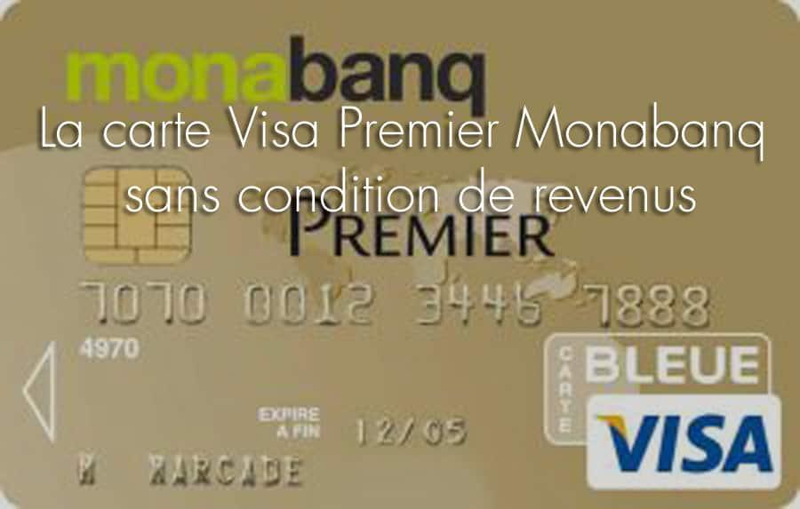 carte visa premier monabanq sans revenus