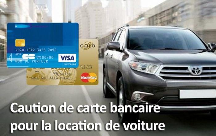 Caution carte bancaire location voiture