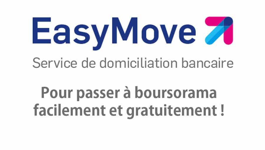 changer banque boursorama easymove
