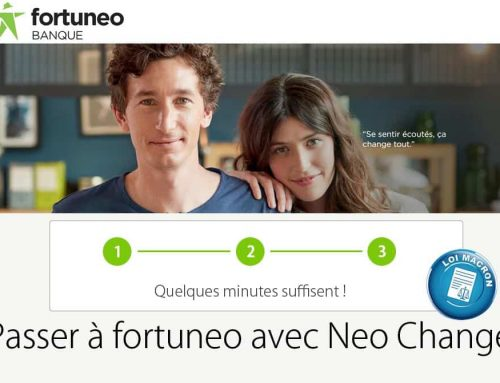 Changer de banque pour Fortuneo (neoChange)