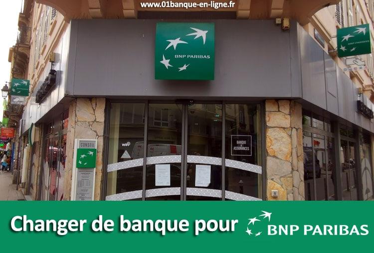 Changer de banque pour BNP Paribas