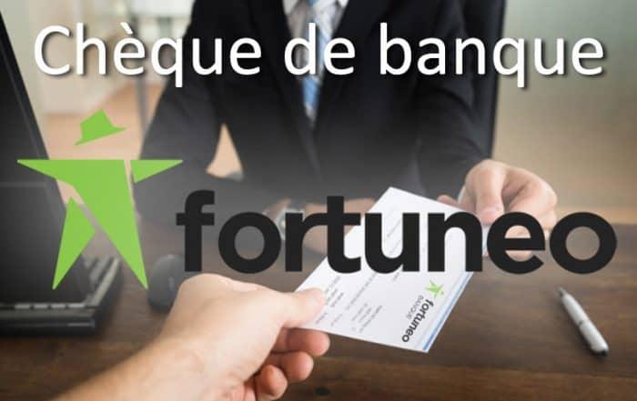 chèque banque fortuneo