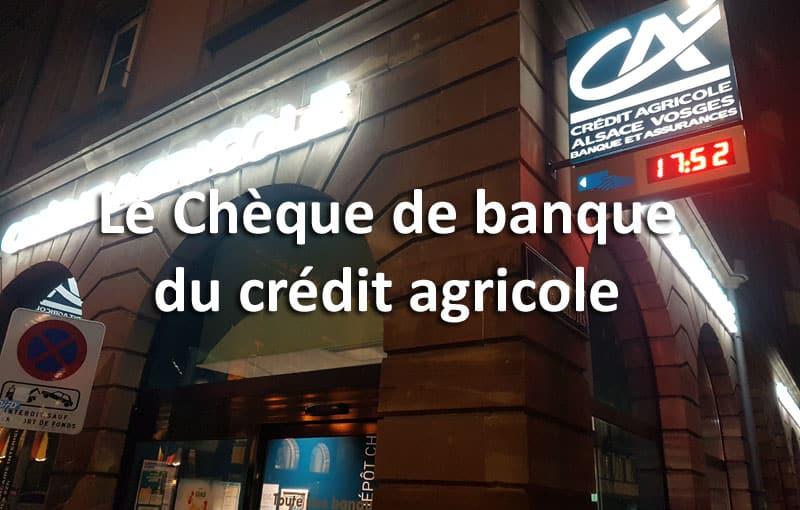 obtenir un ch u00e8que de banque cr u00e9dit agricole  u2013 01 banque en ligne