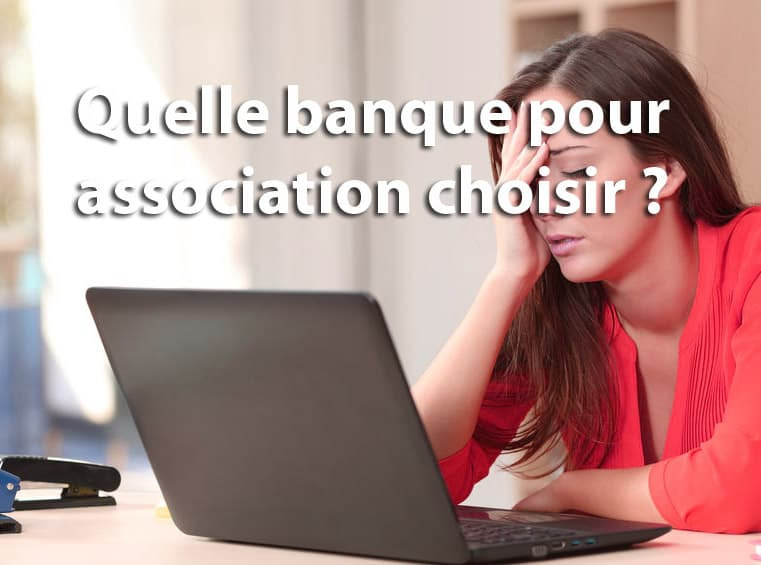 Choix de banque pour une association