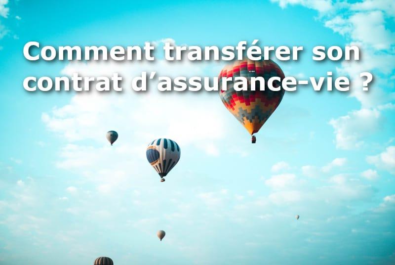 comment transferer assurance vie