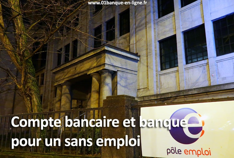 ouvrir un compte bancaire sans emploi