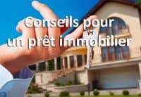 Conseils pour un prêt immobilier