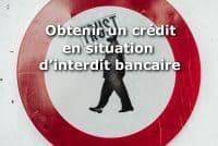 credit interdit bancaire