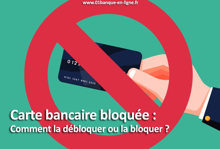carte bancaire bloquee banque en ligne