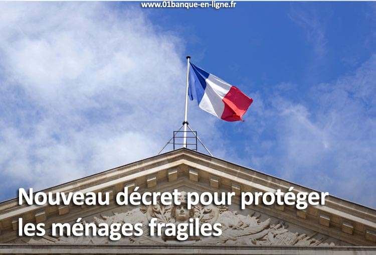 Décret protection ménages fragiles