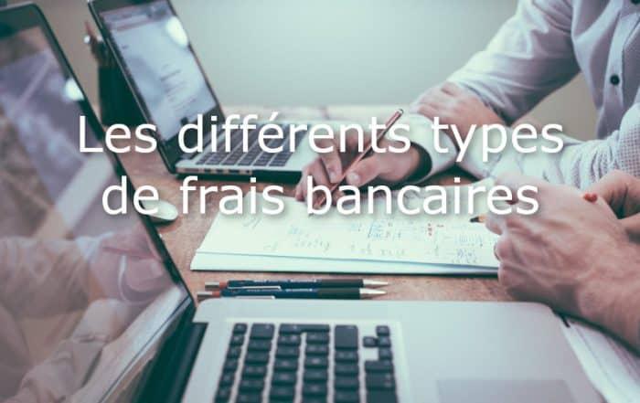 différents types frais bancaires