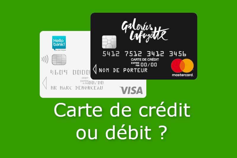 carte de credit ou carte de debit