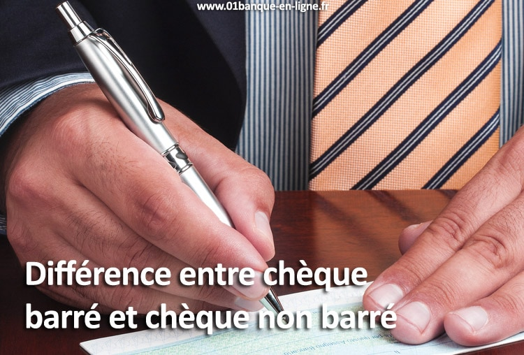 Différence chèque barré et non barré