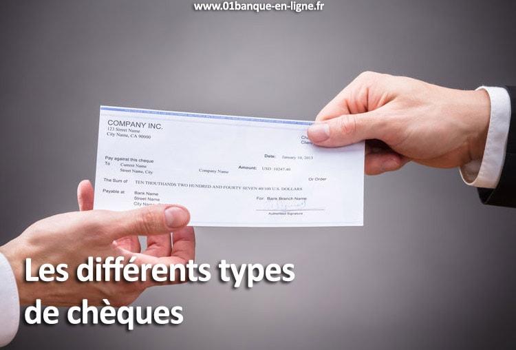 Les différents types de chèques