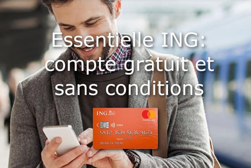 essentielle ING compte gratuit et sans conditions