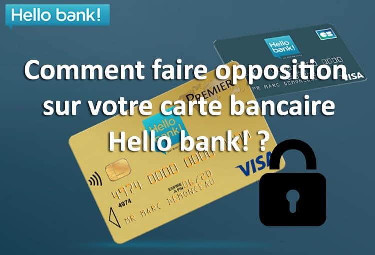 Comment Faire Opposition Carte Bancaire Hello Bank 01 Banque En
