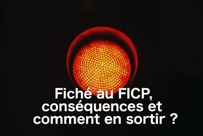 Fiche Au Ficp Consequences Et Comment En Sortir 01 Banque En Ligne