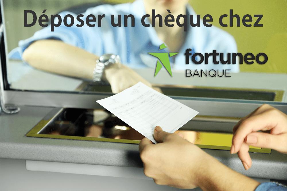 Deposer Un Cheque Chez Fortuneo 01 Banque En Ligne